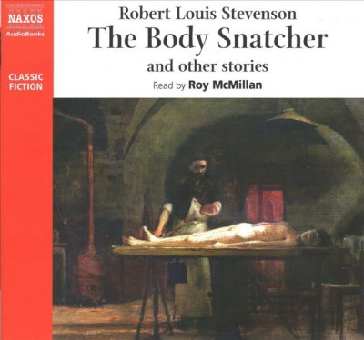 The Body Snatcher and Other Stories