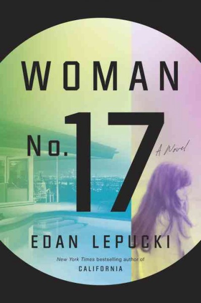 Woman no. 17 : : a novel