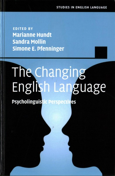 The changing English language : psycholinguistic perspectives