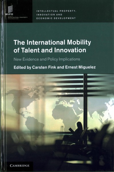 The international mobility of talent and innovation:new evidence and policy implications