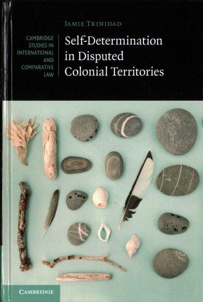 Self-determination in Disputed Colonial Territories