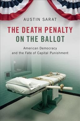 The Death Penalty on the Ballot
