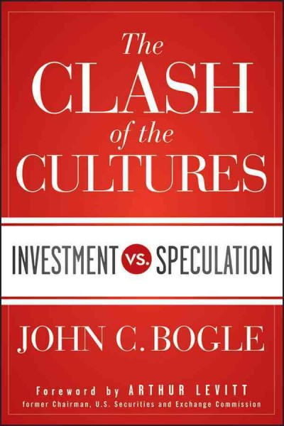 The clash of the cultures:investment vs. speculation
