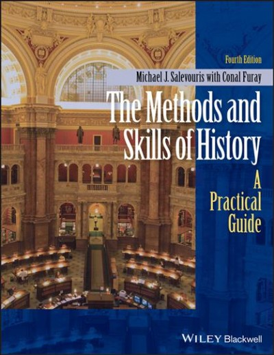 The Methods and Skills of History