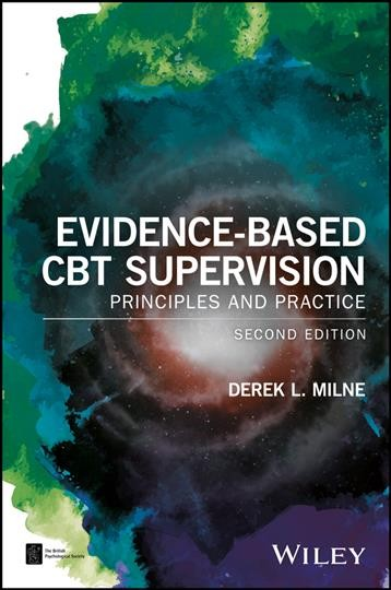 Evidence-based CBT supervision :  principles and practice /