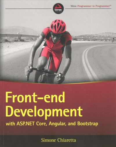 Front-end development with ASP.NET Core, Angular, and Bootstrap /