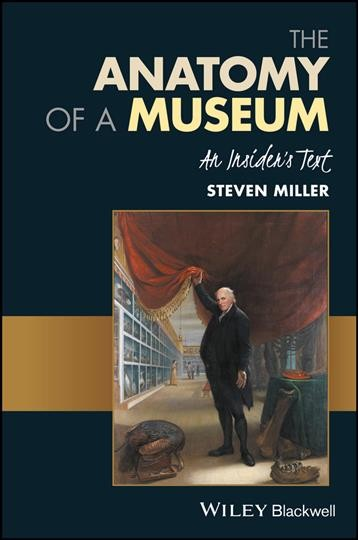 The anatomy of a museum:an insider's text