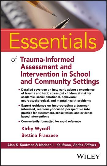Trauma-informed Assessment and Intervention in School and Community Settings
