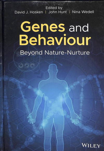 Genes and behaviour : beyond nature-nurture