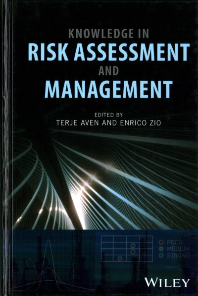 Knowledge in risk assessment and management /