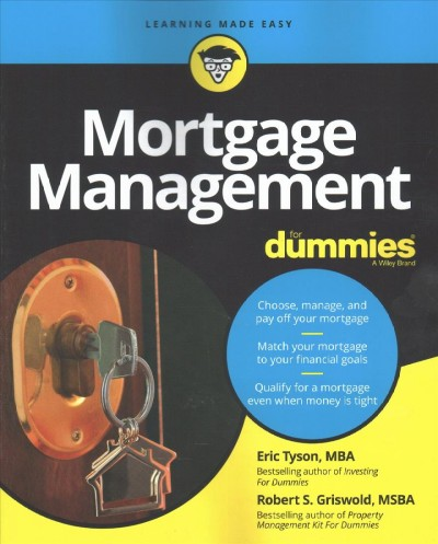 Managing & Paying Off Your Mortgage for Dummies