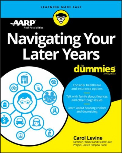 Long-term Care Options for Dummies