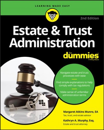 Estate & Trust Administration for Dummies