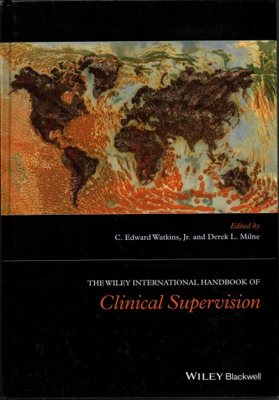 The Wiley international handbook of clinical supervision /