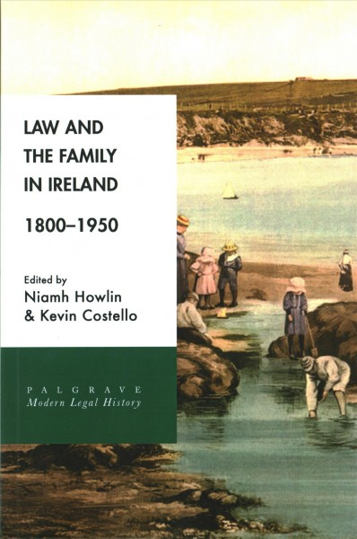 Law and the Family in Ireland 1800-1950