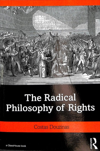 The Radical Philosophy of Rights