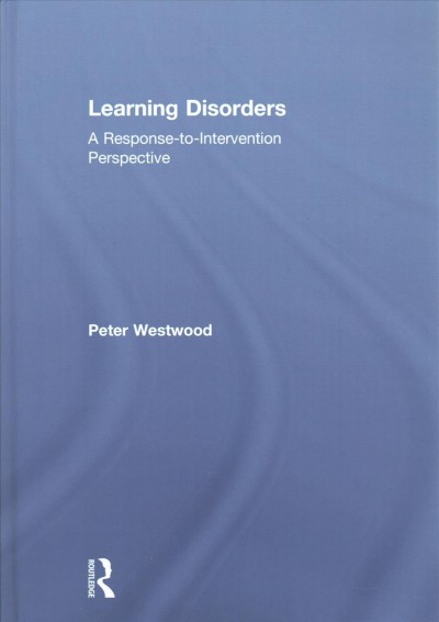 Learning disorders :  a response-to-intervention perspective /