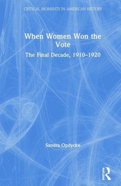 When Women Won the Vote