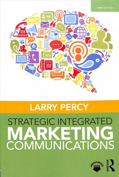 Strategic integrated marketing communications /