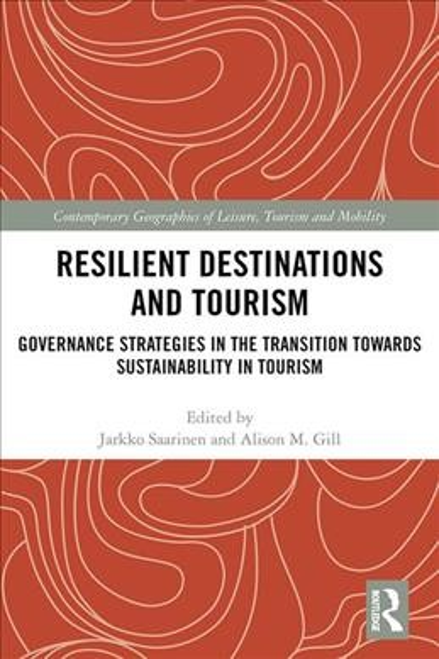 Resilient Destinations and Tourism