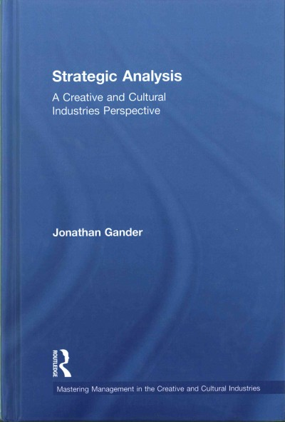 Strategic analysis:a creative and cultural industries perspective