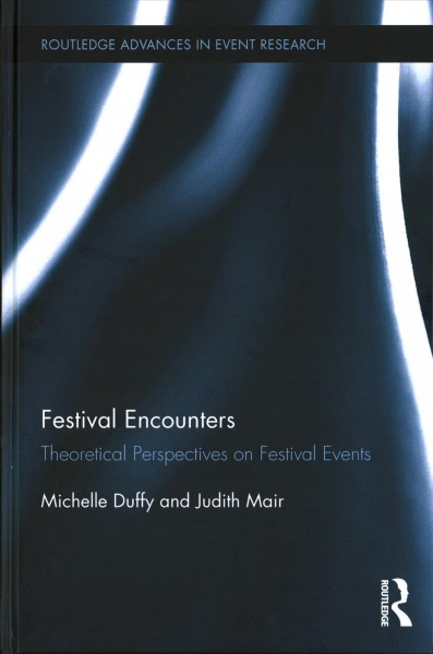 Festival encounters : theoretical perspectives on festival events