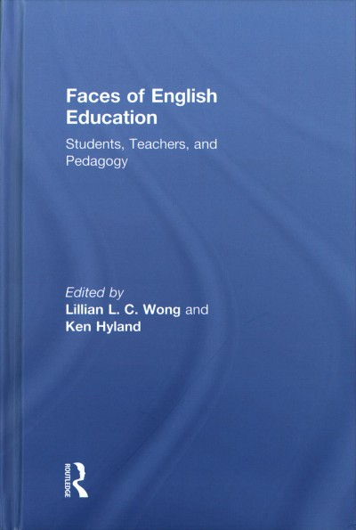 Faces of English education:students- teachers- and pedagogy