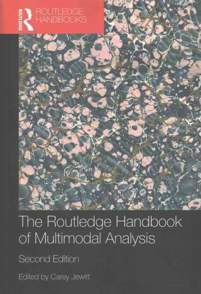 The Routledge handbook of multimodal analysis /
