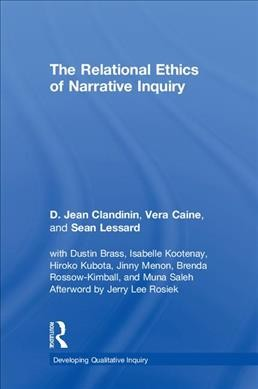 The relational ethics of narrative inquiry /
