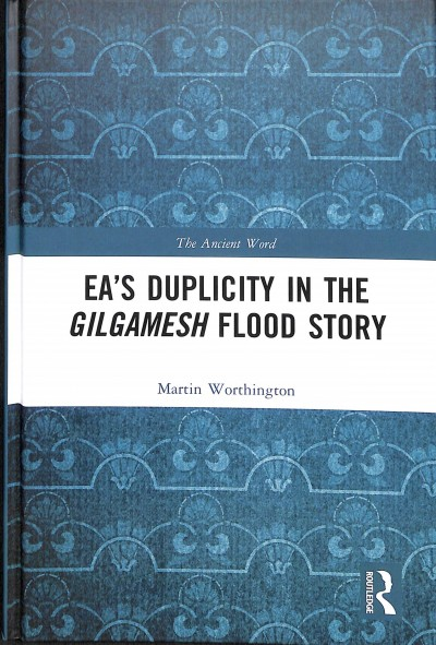 Ea Duplicity in the Gilgamesh Flood Story