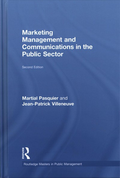 Marketing management and communications in the public sector /