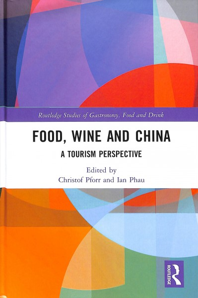 Food, Wine and China