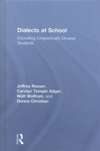 Dialects at school:educating linguistically diverse students