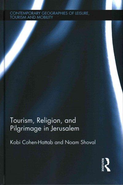 Tourism, religion and pilgrimage in Jerusalem