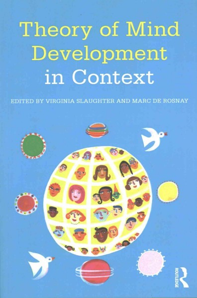 Theory of mind development in context /