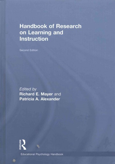 Handbook of research on learning and instruction /