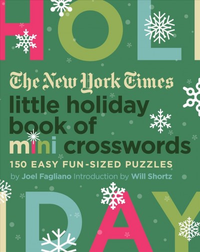The New York Times Little Holiday Book of Mini Crosswords
