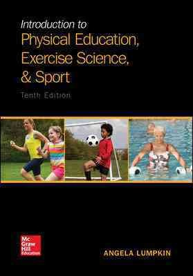 Introduction to physical education, exercise science, and sport /