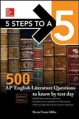 Mcgraw-hill's 500 Ap English Literature Questions to Know by Test Day