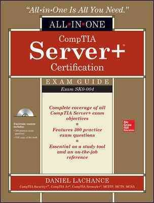 Comptia Server+ Certification All-in-one Exam Guide - Exam Sk0-004