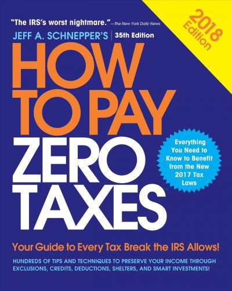 How to Pay Zero Taxes, 2018