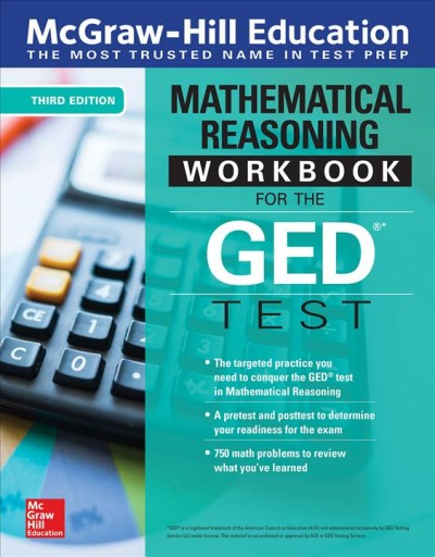 Mcgraw-hill Education Mathematical Reasoning Workbook for the Ged Test