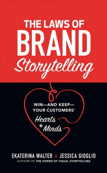 The Laws of Brand Storytelling