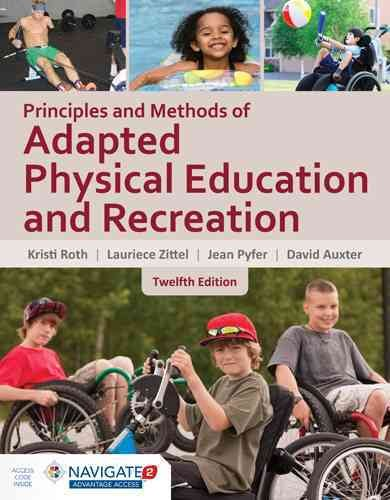 Principles and Methods of Adapted Physical Education & Recreation Navigate 2 Advantage Acc