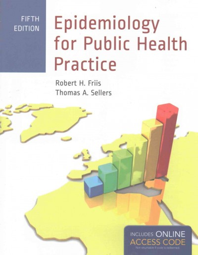Epidemiology for Public Health Practice / Bonus: Cases in Field Epidemiology Passcode