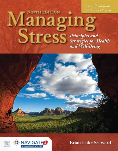 Managing stress : principles and strategies for health and well being