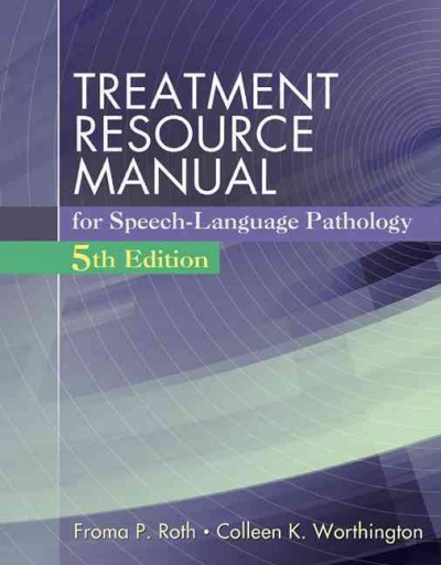 Treatment resource manual for speech-language pathology /