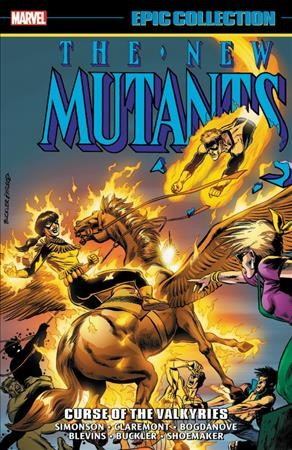 New Mutants Epic Collection - Curse of the Valkyries