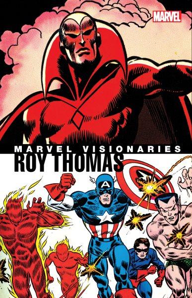 Marvel Visionaries - Roy Thomas