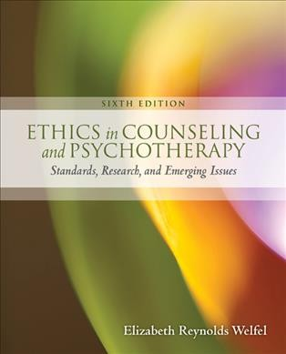 Ethics in counseling and psychotherapy :  standards, research, and emerging issues /